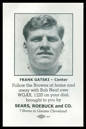 1946 Sears Browns Frank Gatski pre-rookie football card
