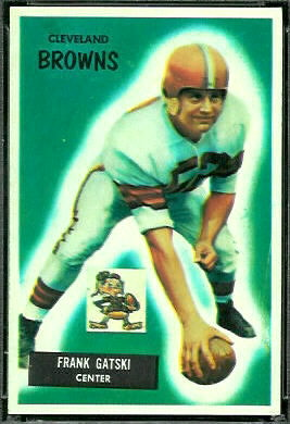 1955 Bowman Frank Gatski rookie football card