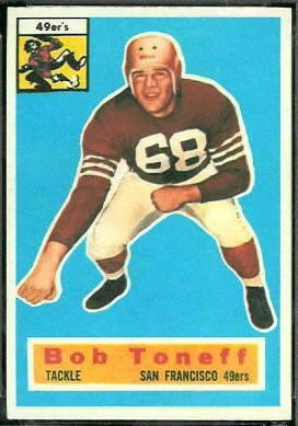 Bob Toneff 1956 Topps football card