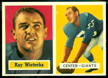 Ray Wietecha 1957 Topps football card