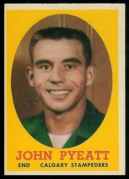 John Pyeatt 1958 Topps CFL football card