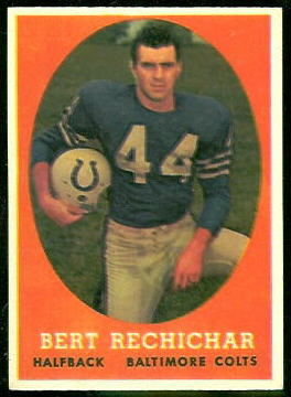 Bert Rechichar 1958 Topps football card