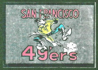 San Francisco 49ers 1960 Topps Metallic Stickers football card