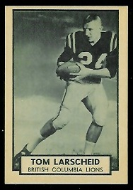 Tom Larscheid 1962 Topps CFL football card