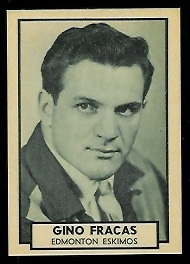 Gino Fracas 1962 Topps CFL football card