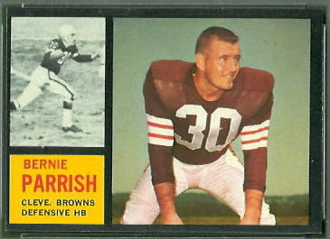 Bernie Parrish 1962 Topps football card