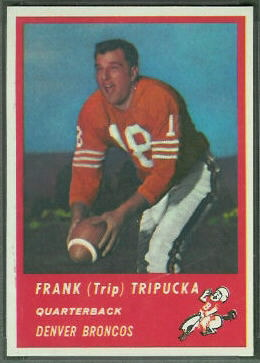 Frank Tripucka 1963 Fleer football card