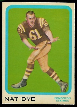 Nat Dye 1963 Topps CFL football card