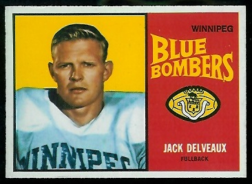 Jack Delveaux 1964 Topps CFL football card