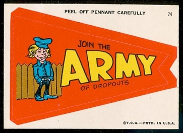 Join the Army of Dropouts 1967 Topps Krazy Pennants football card