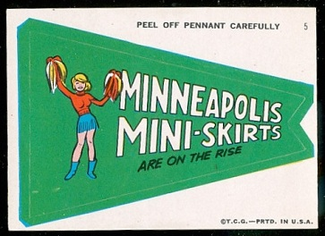 Minneapolis Mini-Skirts Are on the Rise 1967 Topps Krazy Pennants football card