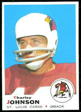 Charley Johnson 1969 Topps football card