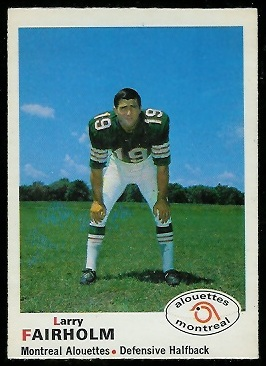 Larry Fairholm 1970 O-Pee-Chee CFL football card