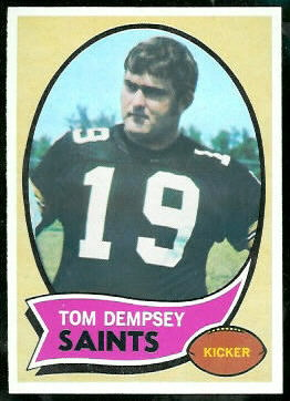 Tom Dempsey 1970 Topps football card