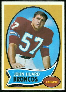 John Huard 1970 Topps football card