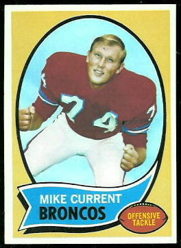 Mike Current 1970 Topps rookie football card