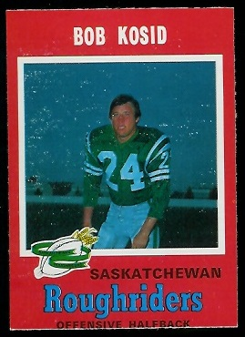 Bob Kosid 1971 O-Pee-Chee CFL football card