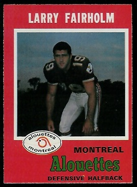 Larry Fairholm 1971 O-Pee-Chee CFL football card