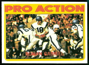 Roman Gabriel Pro Action 1972 Topps football card