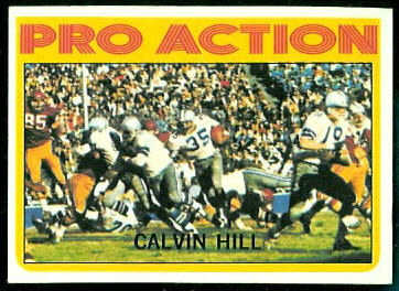 Calvin Hill Pro Action 1972 Topps football card