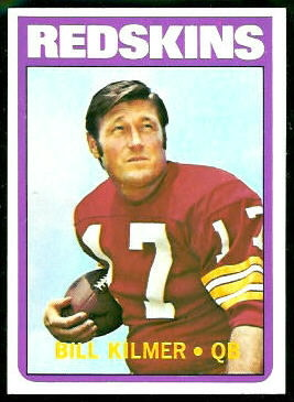 Bill Kilmer 1972 Topps football card