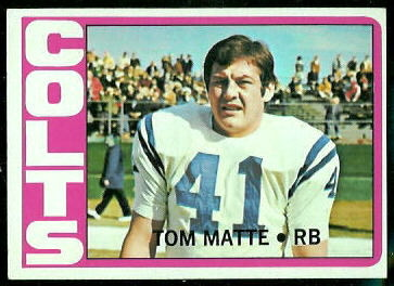 Tom Matte 1972 Topps football card