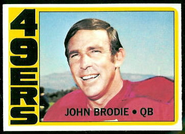 John Brodie 1972 Topps football card