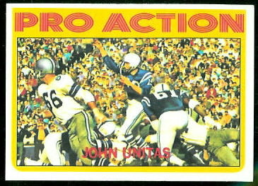 John Unitas Pro Action 1972 Topps football card