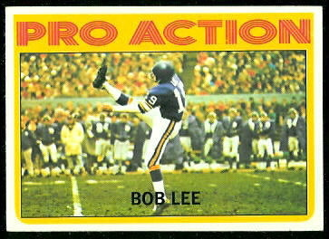 Bob Lee Pro Action 1972 Topps football card