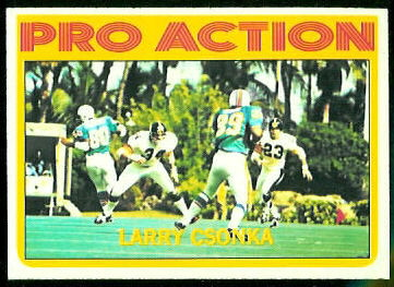 Larry Csonka Pro Action 1972 Topps football card