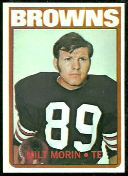 Milt Morin 1972 Topps football card