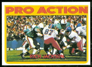 Rich Jackson In Action 1972 Topps football card