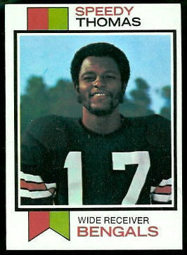 Speedy Thomas 1973 Topps football card