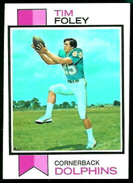 Tim Foley 1973 Topps football card