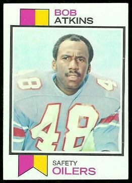 Bob Atkins 1973 Topps football card