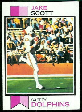 Jake Scott 1973 Topps football card