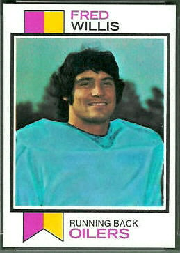 Fred Willis 1973 Topps football card