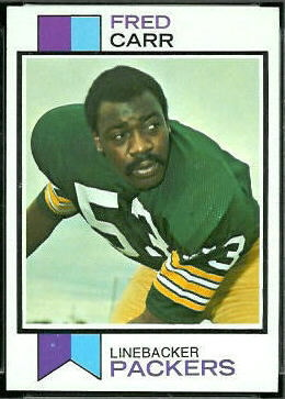 Fred Carr 1973 Topps football card