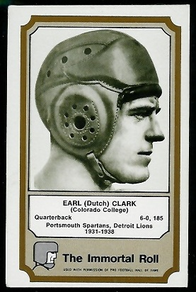 Dutch Clark 1974 Fleer Immortal Roll football cards