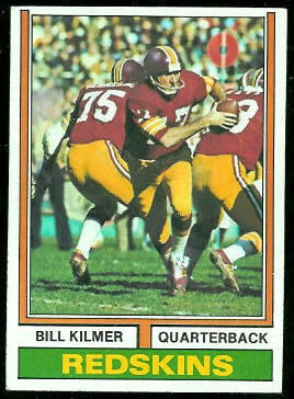 Bill Kilmer 1974 Topps football card