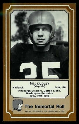 Bill Dudley 1975 Fleer Immortal Roll football card