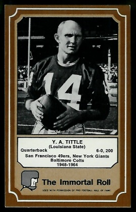 Y.A. Tittle 1975 Fleer Immortal Roll football card