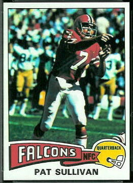 Pat Sullivan 1975 Topps football card