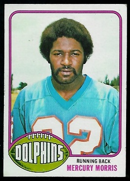 Mercury Morris 1976 Topps football card