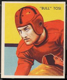 Bull Tosi 1935 National Chicle football card