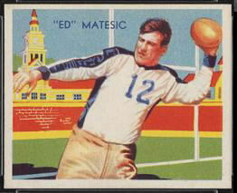 Ed Matesic 1935 National Chicle football card