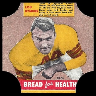 Lou Rymkus 1950 Bread for Health Labels football card