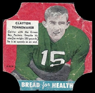 Clayton Tonnemaker 1950 Bread for Health Labels football card
