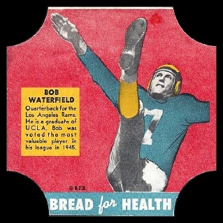 Bob Waterfield 1950 Bread for Health Labels football card