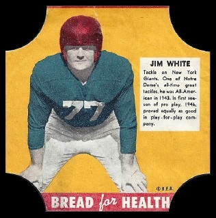 Jim White 1950 Bread for Health Labels football card